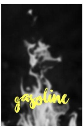 gasoline by jugheart