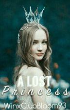 A Lost Princess ✔ by WinxClubBloom93