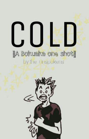 Cold {Bokuaka}