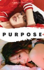 Purpose // Jenlisa by sshlalisa