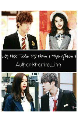 Đọc truyện Lớp Học Toàn Mỹ Nam | MyungYeon |