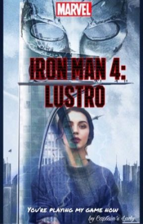 Iron Man 4: Lustro by CaptainsLady_