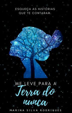 Me Leve Para A Terra Do Nunca ( EM REVISÃO) by __TheEvilQueen