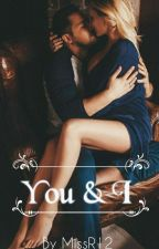 You & I ✓ by MissR12