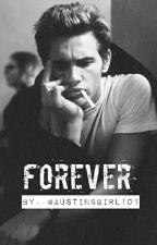 Forever by Austinsgirl101
