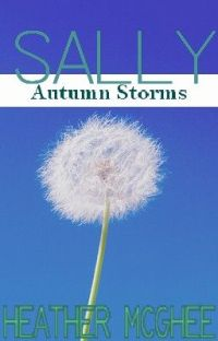 Sally: Autumn Storms (F&L Story #4) cover