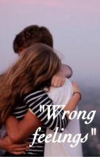 """Wrong feelings"" by xEmma_xx"