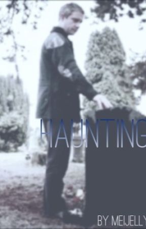 Haunting by MeiJelly