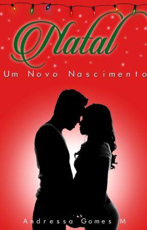 Natal - Um Novo Nascimento by AndressaGomesM