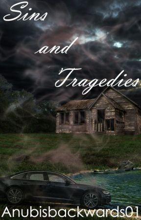 Sins and Tragedies by Anubisbackwards01