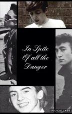 In Spite Of All The Danger by darlinglennon