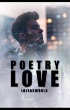 Poetry Love [BoyxBoy] von laylasWorld