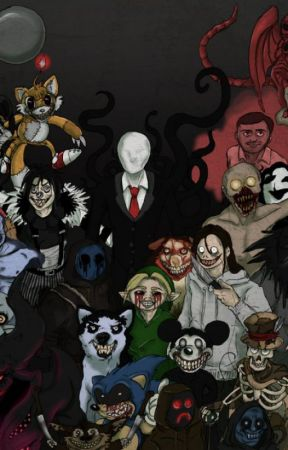 Creepypasta various X  READER!!!! by Animetale2