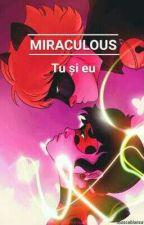Miraculous: Tu și eu de muscabianca