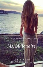 Ms. Billionaire //Complete// by lillycollins2000