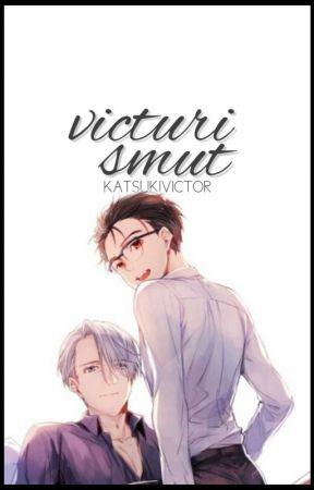 Victuri Smut || Yuri!!! On Ice ✔ by KatsukiVictor