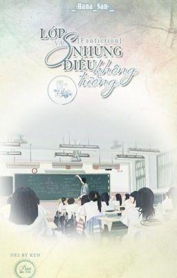 [Fanfiction]•Lớp S Và Những Điều Không Tưởng