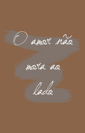 O amor não mora ao lado by GuilhermeVieira5