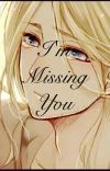 I'm Missing You ( France X Reader)  cover