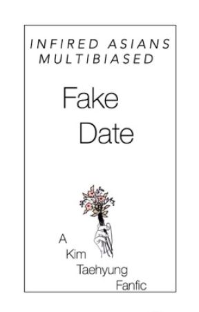 Fake Date;Kim Taehyung ff  |COMPLETED| by multibiased
