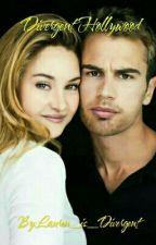 Divergent Hollywood by Lauren_is_Divergent