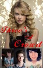 Three's A Crowd by SkeneKidz