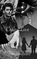 Crazy Love by werewolf10101