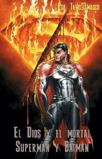 El Dios y el mortal. Superman y Batman cover