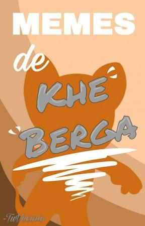 Memes de Khe Berga by -TuVecina-