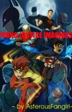 Young Justice Imagines by KidArachnerd
