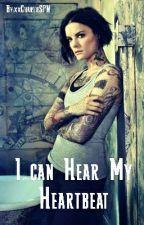 I can Hear My Heartbeat by xxCharlieSPN