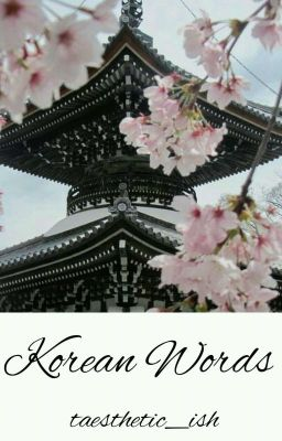 "Korean Words ˂œ ˋˆê°€ Ì¢‹ì•"" Wattpad"