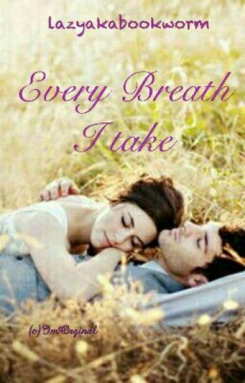 Rishabala FF : Every Breath I Take