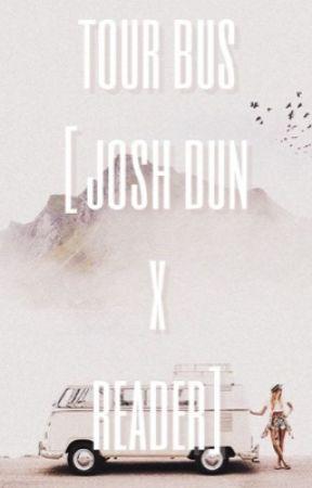 tour bus [josh dun x reader] by suicidetyler