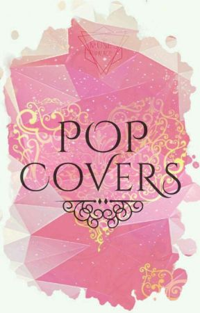 🎶Pop Covers🎶 by Muses_Palace