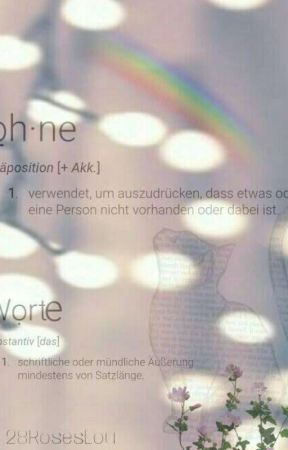 Ohne Worte | Stexpert by 28RosesLou
