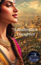 Lakshman's Daughter by sathu98