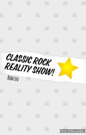 Classic Rock Reality Show! by quadrcphenia