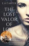 The Lost Valor of Love cover