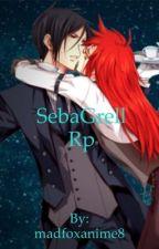 SebaGrell rp by madfoxanime8