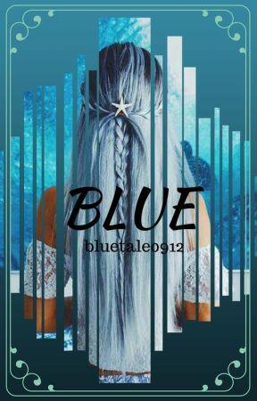 BLUE by bluetale0912