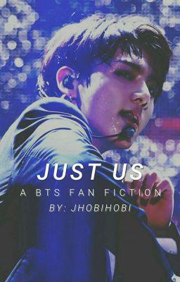 Just Us | BTS 21+ ✔