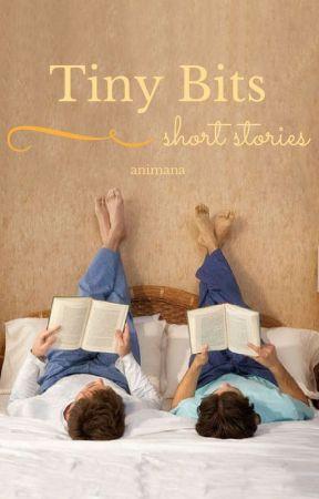 Tiny Bits - short stories (BoyxBoy) by animana