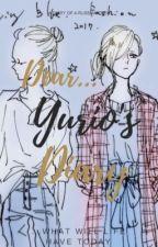 Yurio's Diary//Otayuri// by LilithSynx