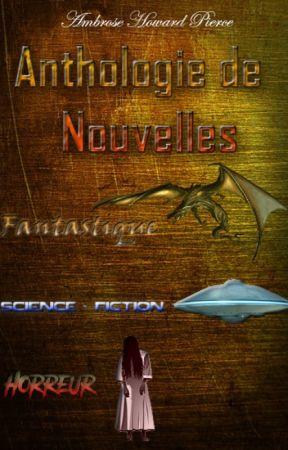 Anthologie de nouvelles - [ En Cours ] by AmbrosHoward_P