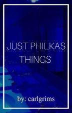 Just Philkas Things by carlgrims