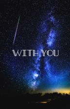With You by ayexdan