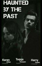 Haunted By The Past | مُطارد من قِبَل الماضى by toqa_stylesxx