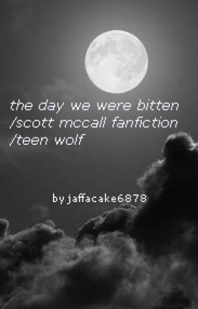 The day we were bitten/Stiles Stilinski fanfiction/teenwolf   ( Discontinued ) by jaffacake6878