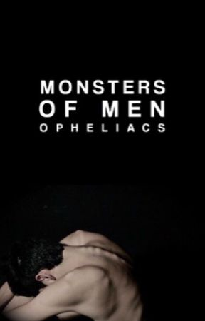 Monsters of Men by opheliacs